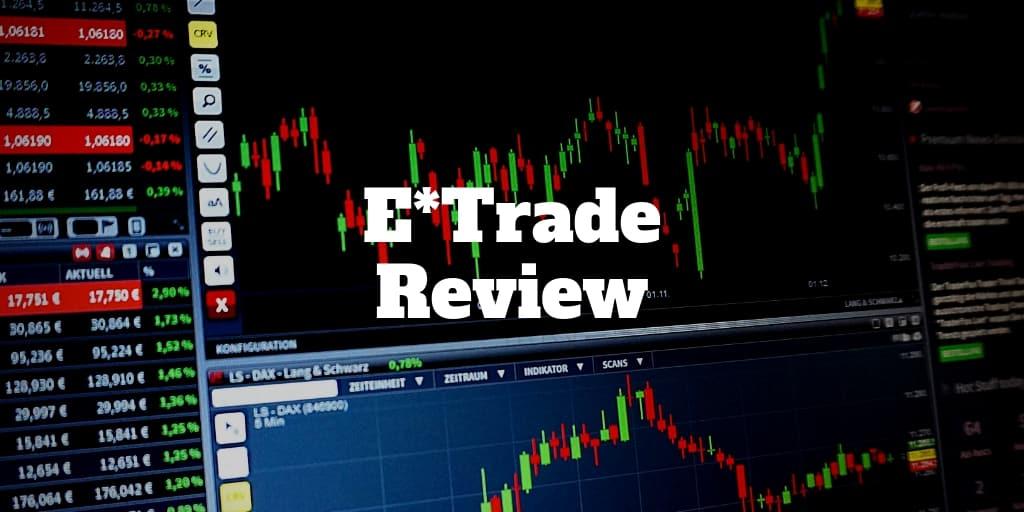 E*Trade Review 2019 | Investormint