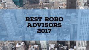 best roboadvisors 2017