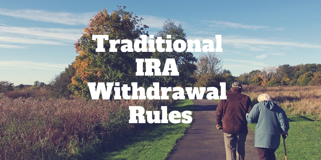 traditional ira withdrawal rules