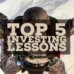 What Are The Top 5 Investing Lessons?