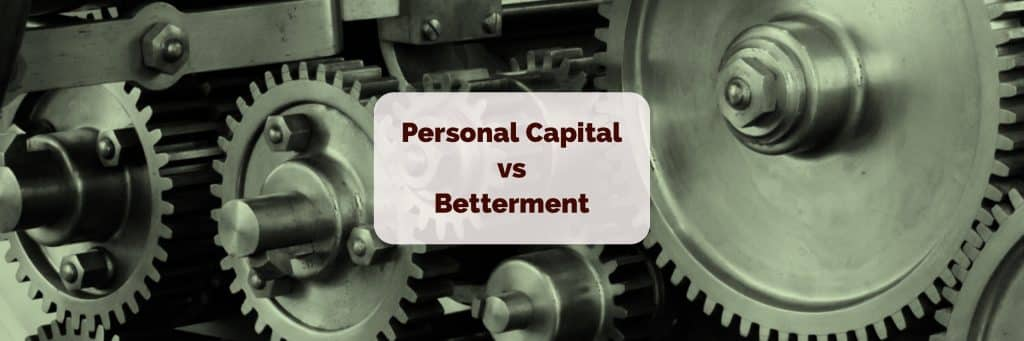 personal capital vs betterment