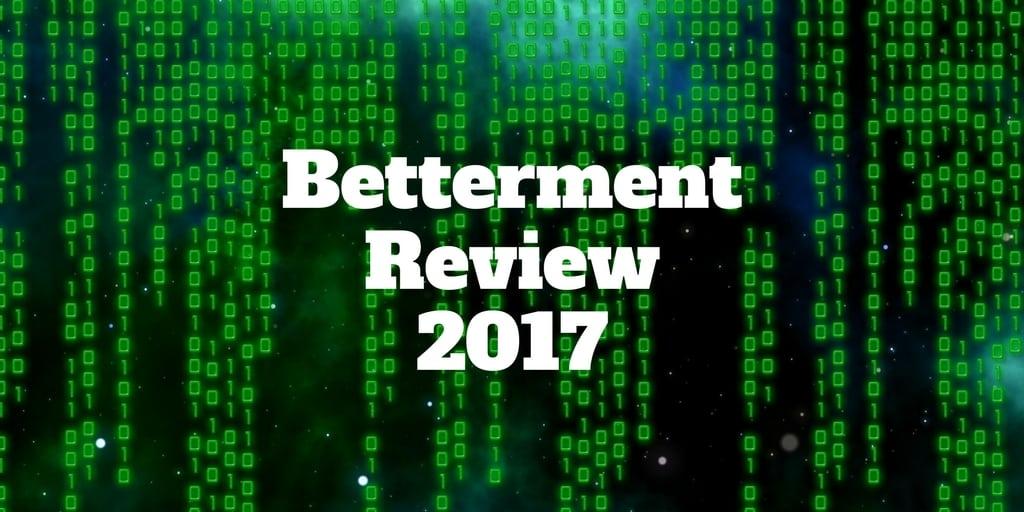 betterment review 2017
