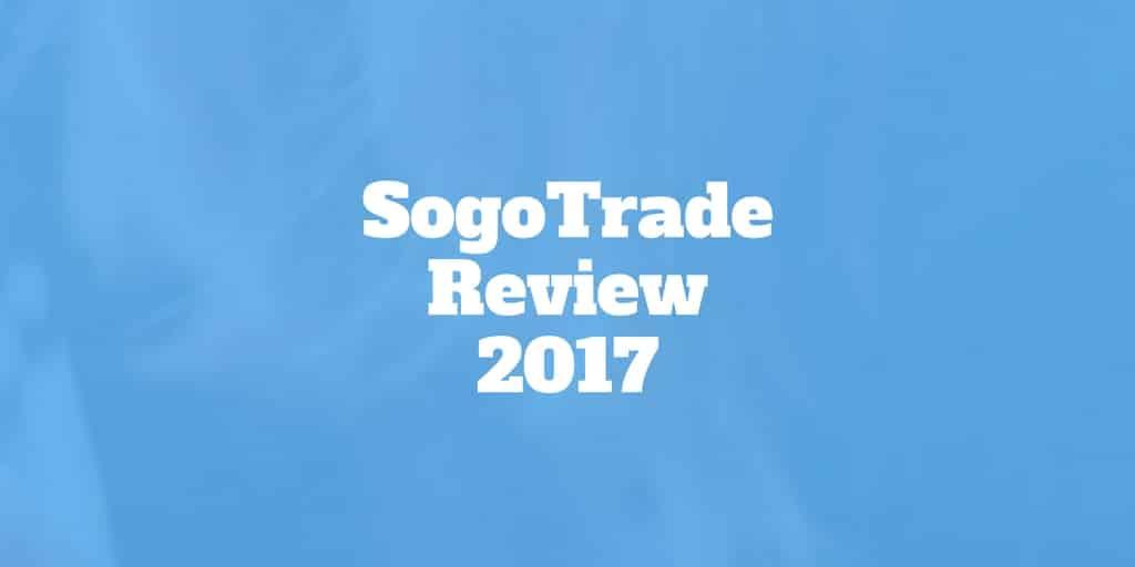 sogotrade review 2017