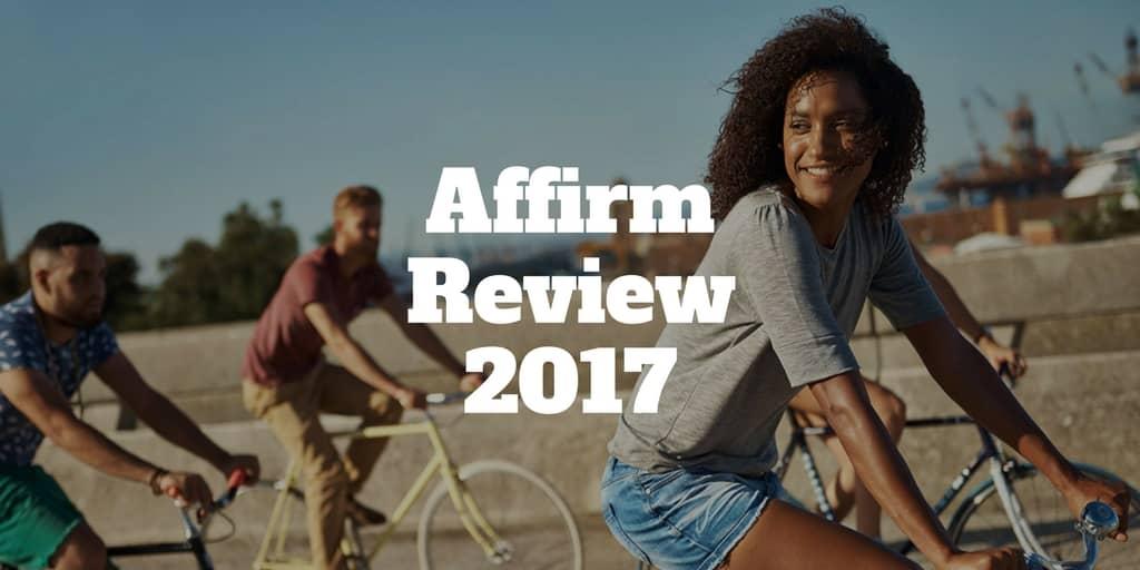 affirm review 2017