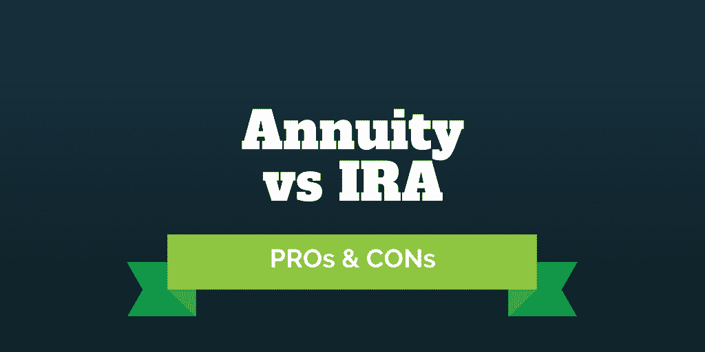 annuity vs ira pros and cons