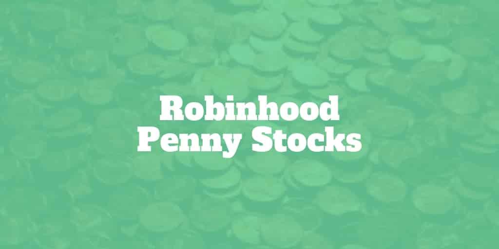 Robinhood Penny Stocks - $0 Commissions! | Investormint