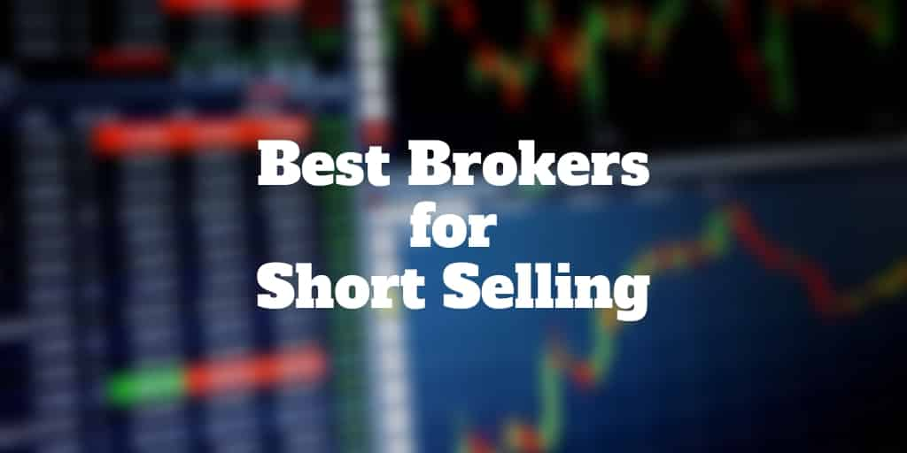Best Brokers For Short Selling | Investormint