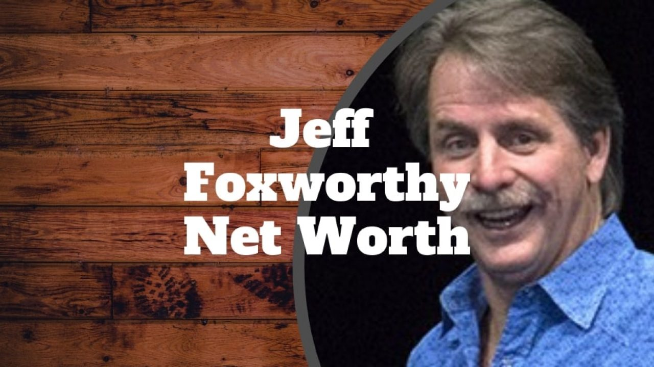 Jeff Foxworthy Net Worth 100 000 000 Investormint Brother bill plays the waiter at the bar where martin and debbie go for a drink, and sister ann plays the adorable drunk at that bar. jeff foxworthy net worth 100 000 000
