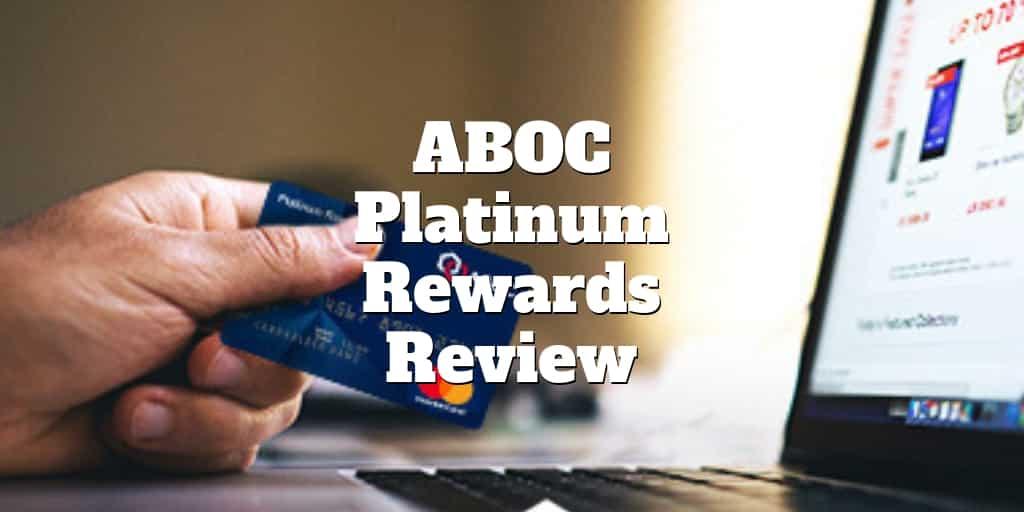 aboc platinum rewards credit card review