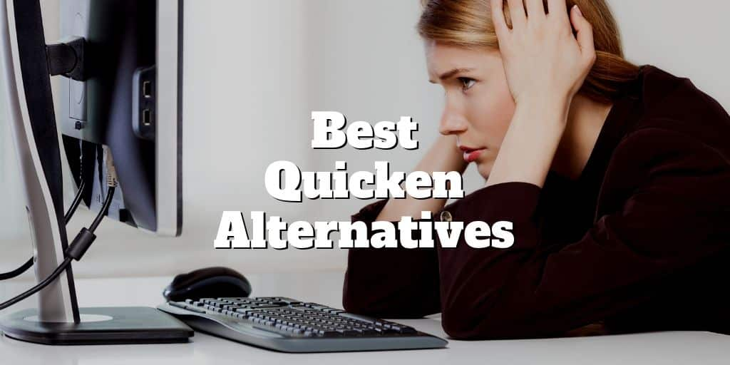 Best Quicken Alternatives | Investormint