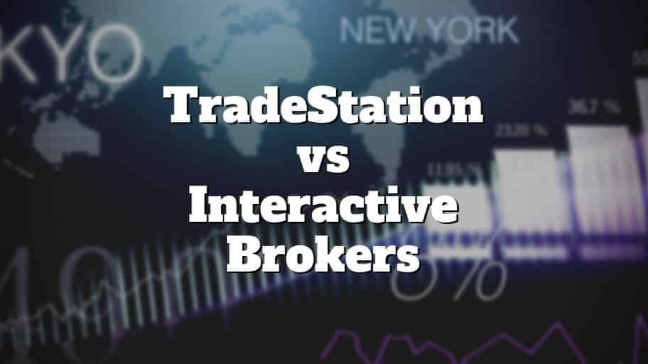 TradeStation vs Interactive Brokers Comparison | Investormint