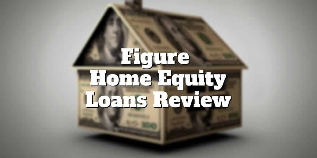 Home Equity Loan Deduction 2020.Figure Home Equity Loans Review Investormint